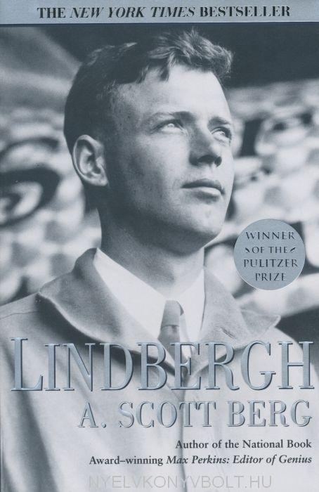 A. Scott Berg: Lindbergh