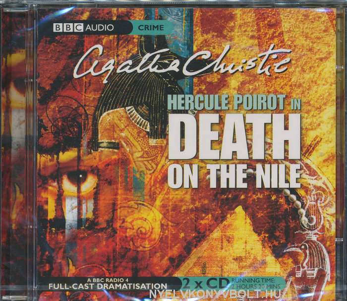 Agatha Christie: Death on the Nile - A BBC Radio 4 Full-Cast Dramatisation - Audio Book CD (2 CDs)