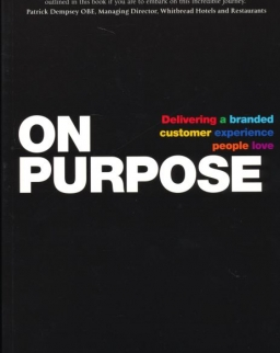 On Purpose: Delivering a Branded Customer Experience People Love