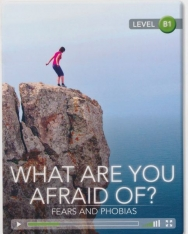 What are you Afraid of? Fears and Phobias (Book with Online Access) - Cambridge Discovery Interactive Readers - Level B1