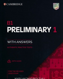 B1 Preliminary 1 for the Revised 2020 Exam - Authentic Practice Tests with Audio Download