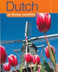 DK Dutch in three months