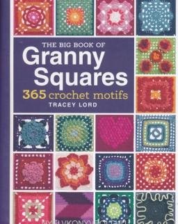 The Big Book of Granny Squares: 365 Crochet Motifs