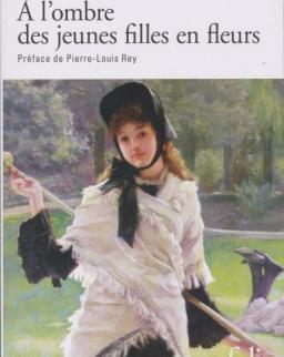 Marcel Proust: A l'ombre des jeunes filles en fleurs