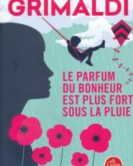 Virginie Grimaldi: Le parfum du bonheur est plus fort sous la pluie