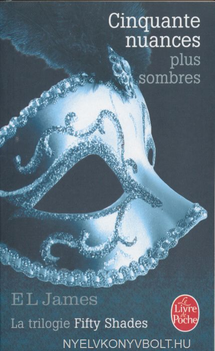E. L. James: Cinquante nuances plus sombres
