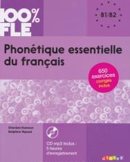 100% FLE - Phonétique essentielle du français niv. B1- B2