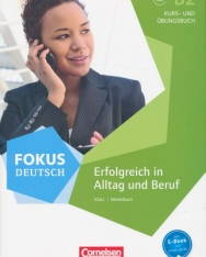 Fokus Deutsch B2 Kurs- und Übungsbuch - Erfolgreich in Alltag und Beruf audios Online