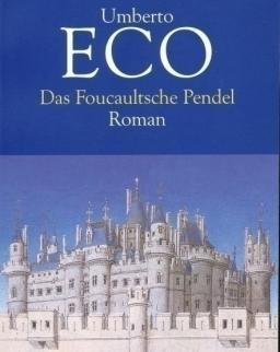 Umberto Eco: Das Foucaultsche Pendel