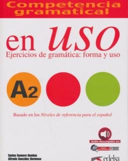 En uso A2 Competencia gramatical. Ejercicios de gramática - forma y uso - Con espansione online