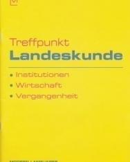 Treffpunkt Landeskunde - Institutionen, Wirtschaft, Vergangenheit mit CD