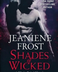 Jeaniene Frost: Shades of Wicked: (A Night Rebel Novel)