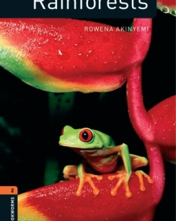 Rainforests Factfile - Oxford Bookworms Library Level 2