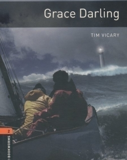 Grace Darling - Oxford Bookworms Library Level 2