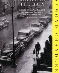 Raymond Chandler: Killer in the Rain