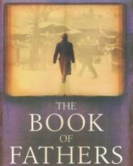 Vámos Miklós: The Book of Fathers (Apák könyve angol nyelven)
