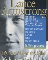 Lance Armstrong: It's Not about the Bike - My Journey Back to Life