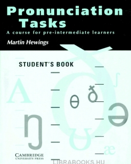 Pronunciation Tasks - A Course for Pre-Intermediate Learners Student's book