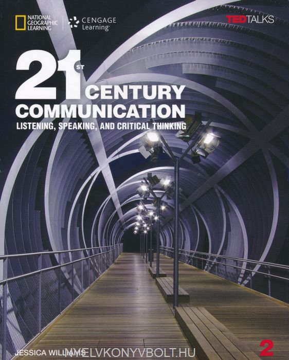 21st Century Communication 2 Student's Book with Internet Access Code - Listening, Speaking and Critical Thinking with TED Talks