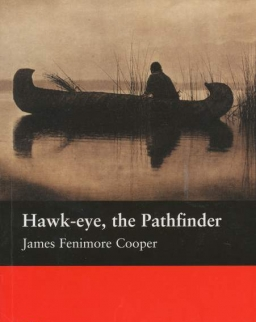 Hawk-eye, the Pathfinder - Macmillan Readers Level 2