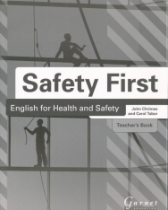 Safety First: English for Health and Safety Teacher's Book