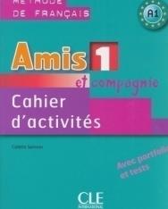 Amis et compagnie 1 - Cahier d'activités