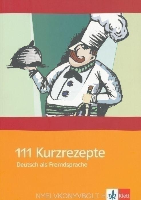 111 Kurz Rezepte