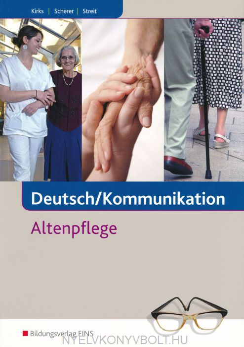 Deutsch / Kommunikation - Altenpflege: Schülerband