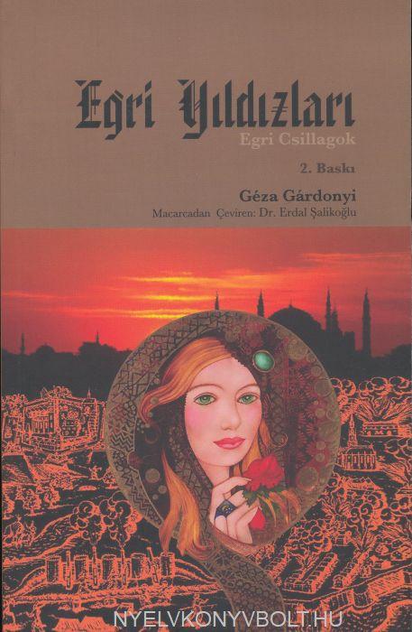 Gárdonyi Géza: Egri Yildizlari 2. baski (Egri csillagok török nyelven)