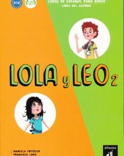 Lola y Leo 2 - Libro del alumno + Audio Descargable - Curso de Espanol para ninos