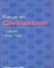 Focus on Civilization - Cultur, Free Time + Audio CD