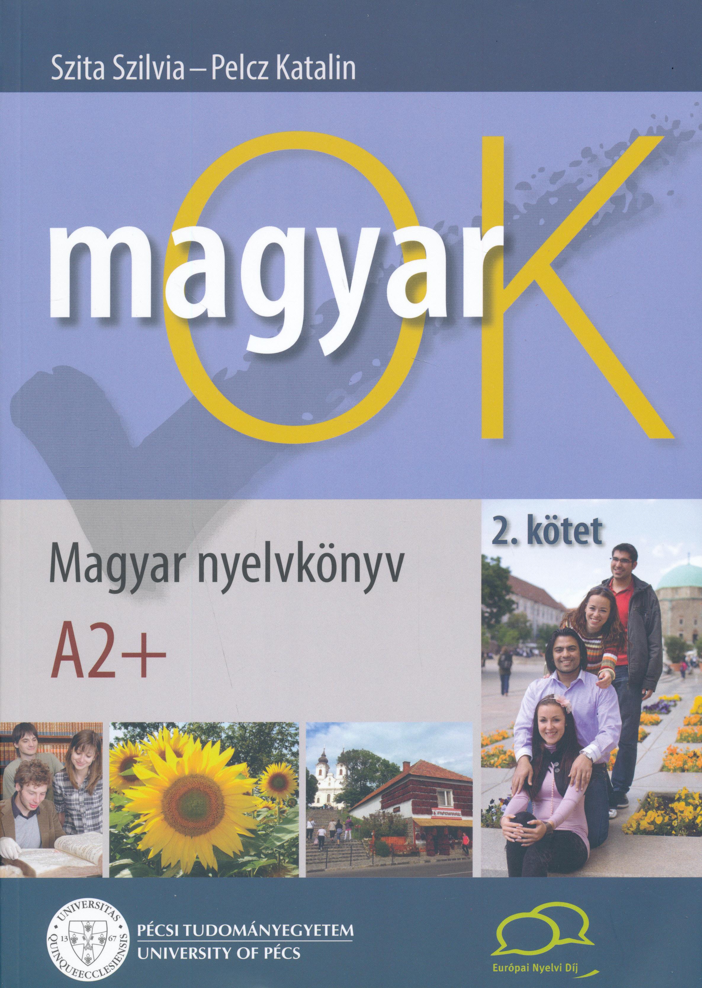 MagyarOK A2+ - Magyar Nyelvkönyv és Nyelvtani Munkafüzet - Letölthető Hanganyaggal