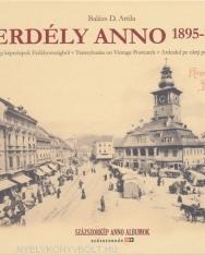 Erdély anno 1895-1944 - Régi képeslapok Erdélyországból