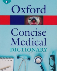 Oxford Concise Medical Dictionary - 10th Edition