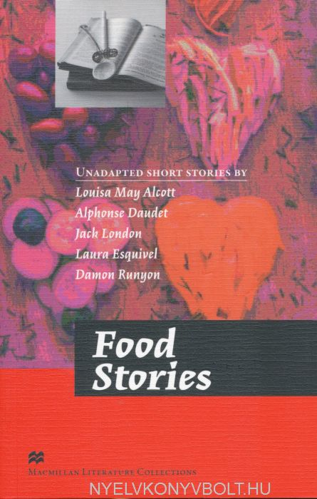 Food Stories - Macmillan Literature Collections Level C2
