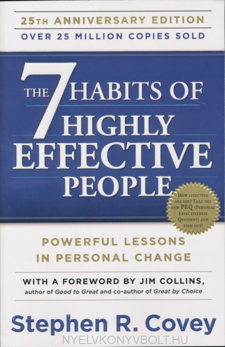 Stephen R.Covey: The 7 Habits of Highly Effective People - Powerful Lessons in Personal Change