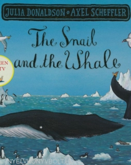 Julia Donaldson & Axel Scheffler: The Snail and the Whale
