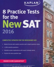 Kaplan 8 Practice Tests for the New SAT 2016 - Completely updated for the redesigned SAT