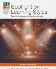 Spotlight on Learning Styles - Teacher strategies for learner success (2013)