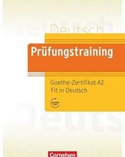Prüfungstraining DaF. Goethe-Zertifikat A2: Fit in Deutsch - Übungsbuch mit Lösungen und Audios als Download