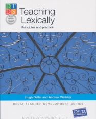 Teaching Lexically - Principles and Practice