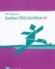 Mit Erfolg zum Goethe-/ÖSD-Zertifikat B1 Testbuch mit Audio-CD