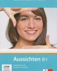 Aussichten B1 Arbeitsbuch mit Audio-CD und DVD