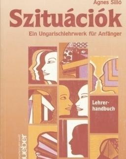 Szituációk  - Ein Ungarischlehrwerk für Anfänger Lehrerhandbuch