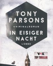 Tony Parsons: In eisiger Nacht, Kriminalroman (DS-Wolfe-Reihe, Band 4)