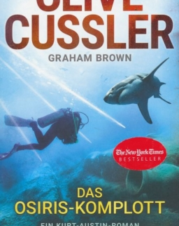 Clive Cussler: Das Osiris-Komplott: Ein Kurt-Austin-Roman