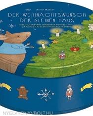 Adventskalender Der Weihnachtswunsch der kleinen Maus - 24 kurze Geschichten für Kinder