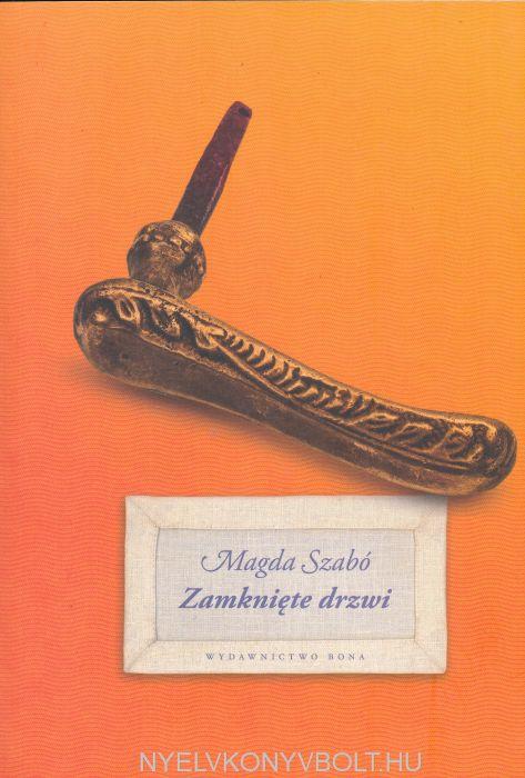 Szabó Magda: Zamknięte drzwi