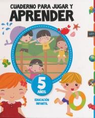 Cuaderno para jugar y aprender, 5 anos