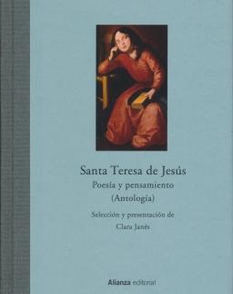Santa Teresa de Jesús: Poesía Y Pensamiento. Antología